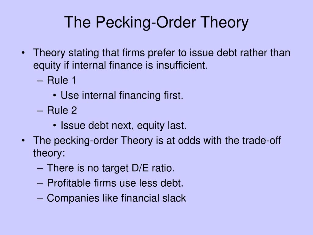 The Pecking-Order Theory
