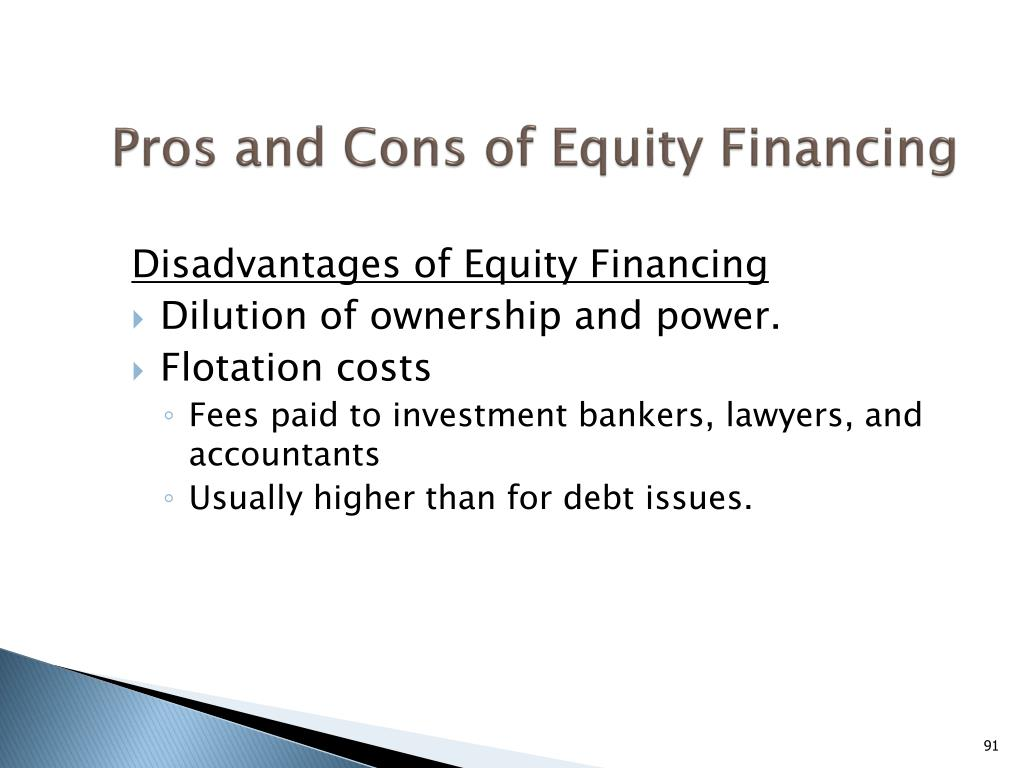 Pros and Cons of Equity Financing