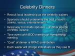 celebrity dinners