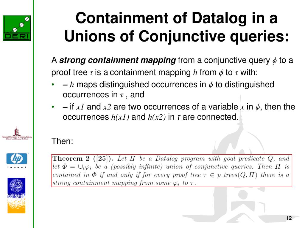 Containment of Datalog in a Unions of Conjunctive queries: