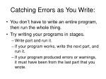 catching errors as you write