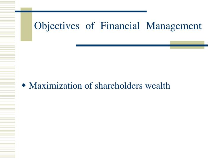 the importance of shareholder wealth maximization in business Shareholder wealth maximization, business ethics and social responsibility geoffrey poitras abstract the primary objective of this article is to develop a framework for analyzing the ethical foundations.