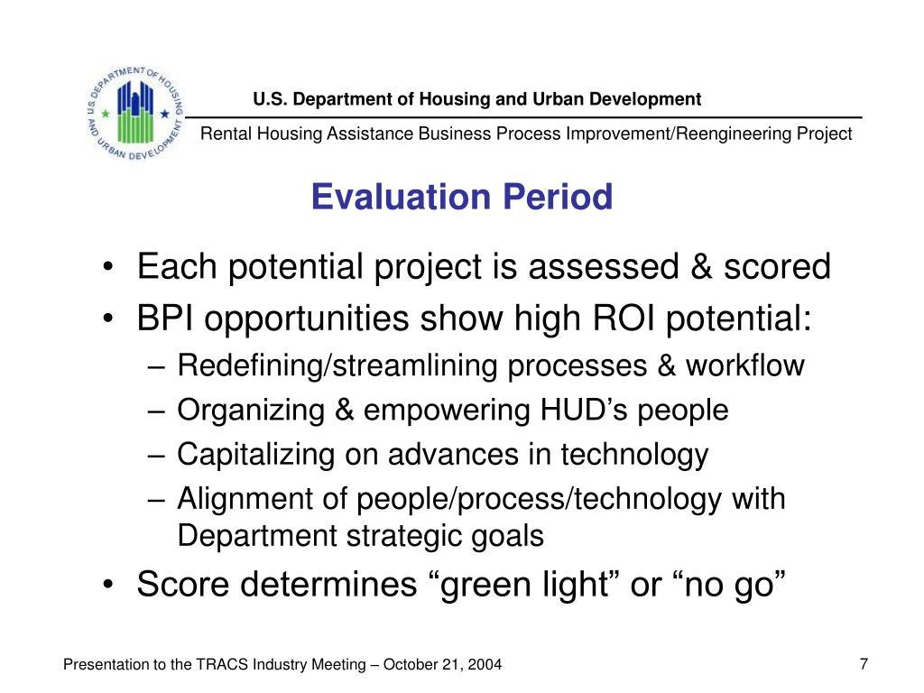 Evaluation Period