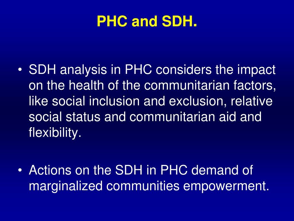 PHC and SDH