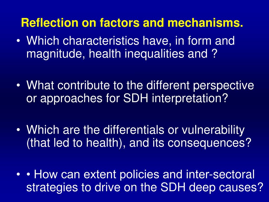 Reflection on factors and mechanisms.
