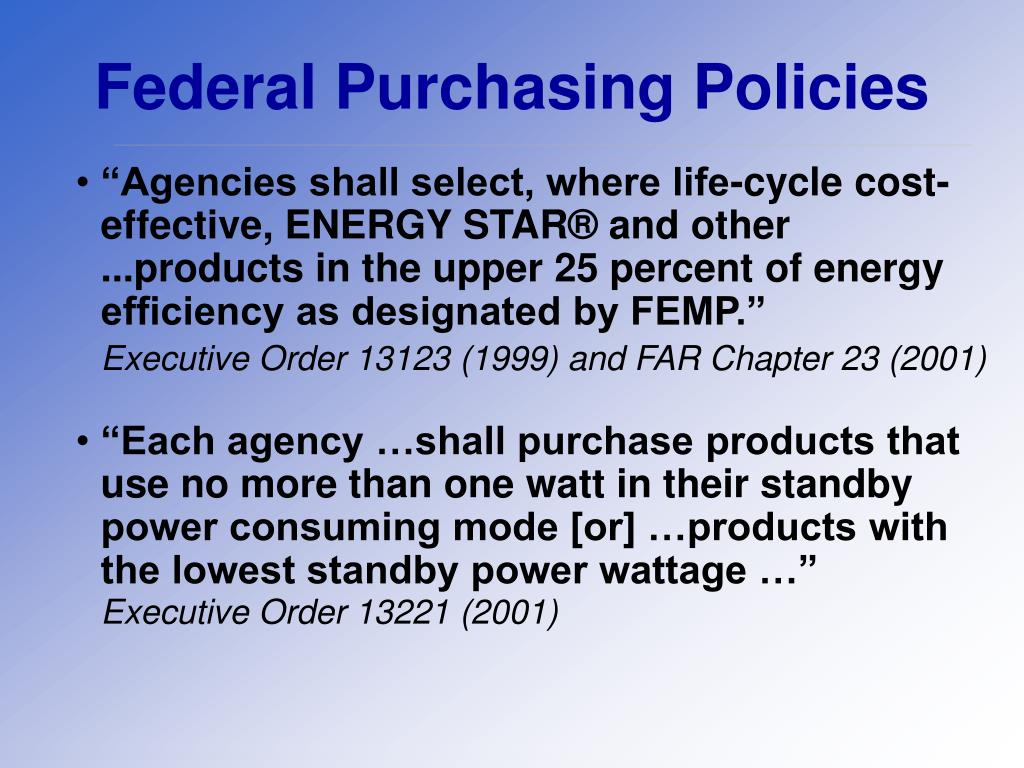 Federal Purchasing Policies