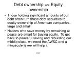 debt ownership equity ownership