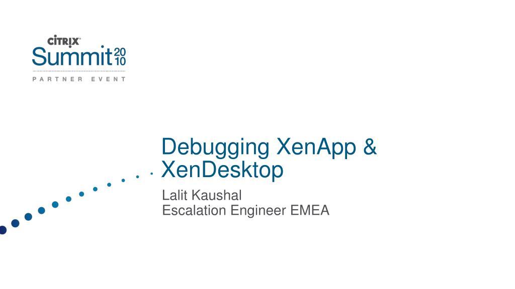 debugging xenapp xendesktop l.