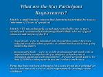 what are the 8 a participant requirements