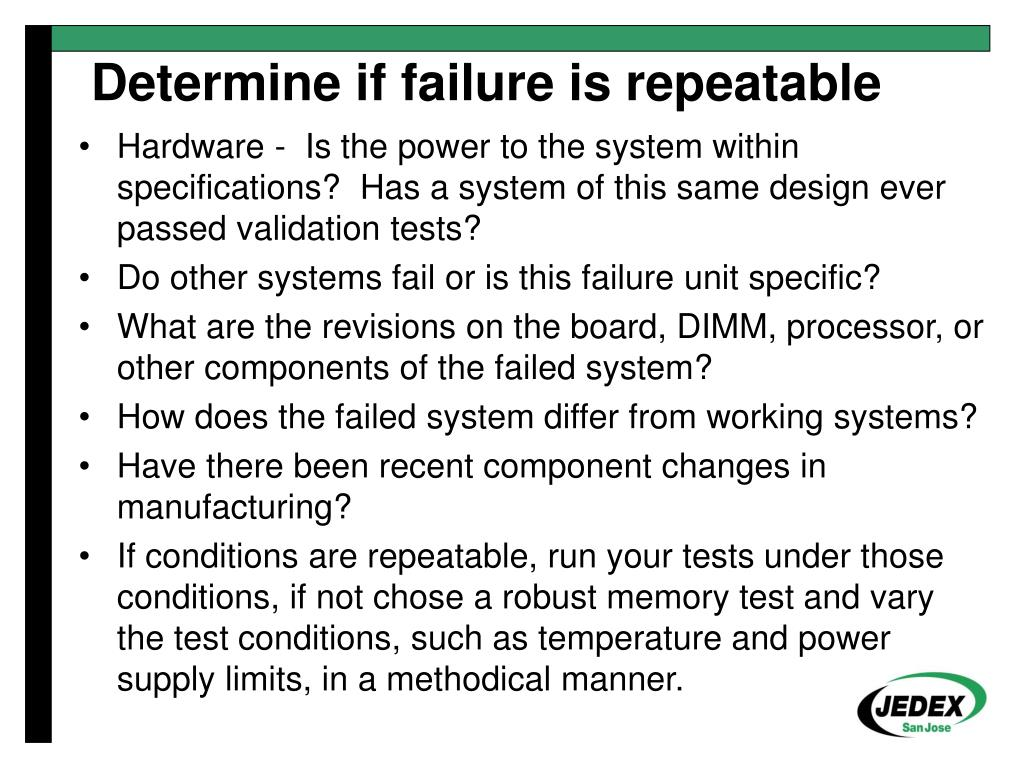 Hardware -  Is the power to the system within specifications?  Has a system of this same design ever passed validation tests?