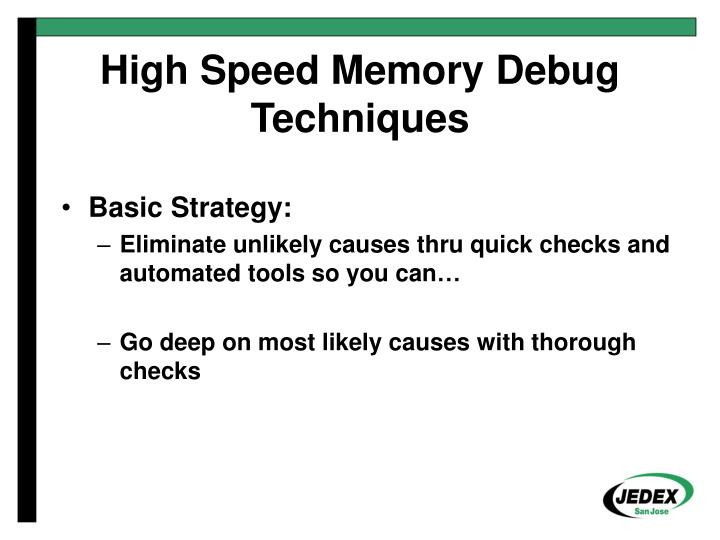 High speed memory debug techniques2