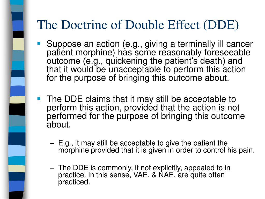 doctrine of double effect Doctrine of double effect - download as powerpoint presentation (ppt), pdf file (pdf), text file (txt) or view presentation slides online.
