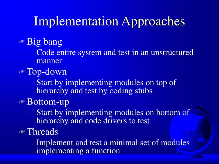 Implementation approaches