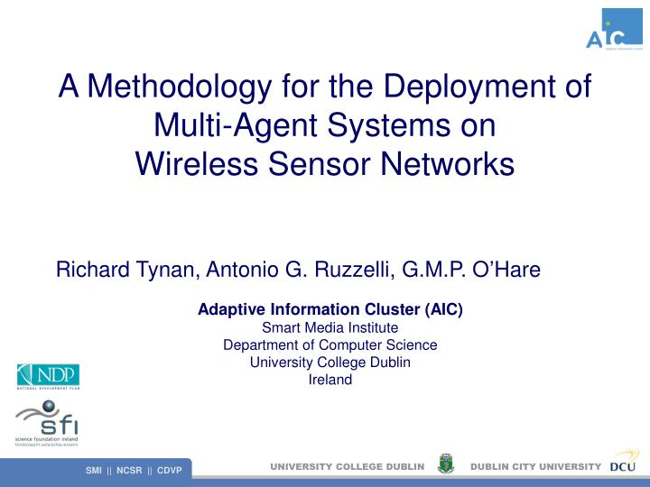 A methodology for the deployment of multi agent systems on wireless sensor networks