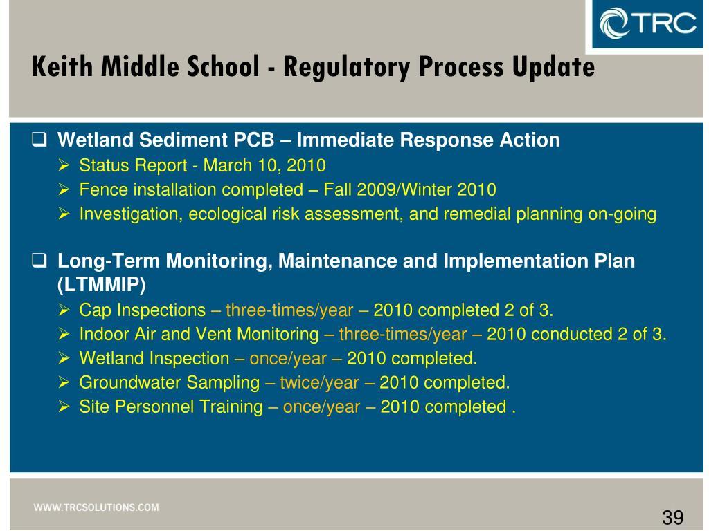 Keith Middle School - Regulatory Process Update
