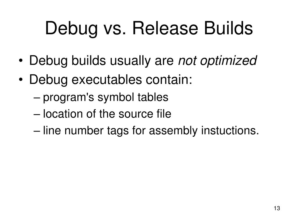 Debug vs. Release Builds