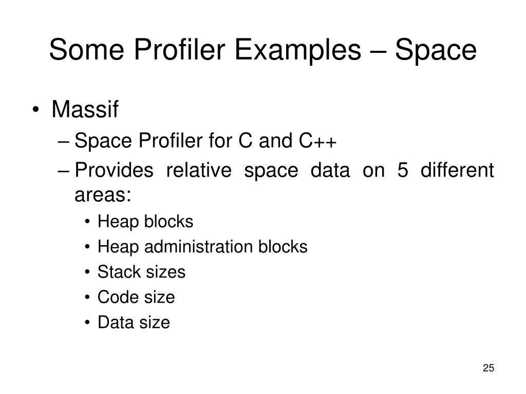 Some Profiler Examples – Space