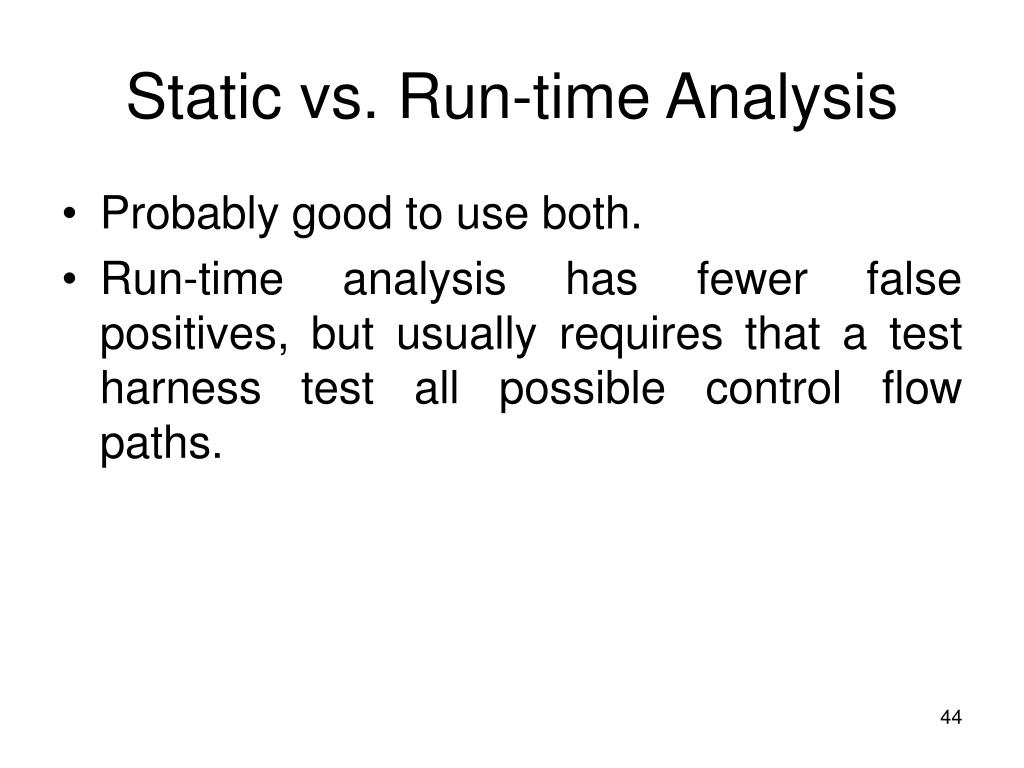 Static vs. Run-time Analysis