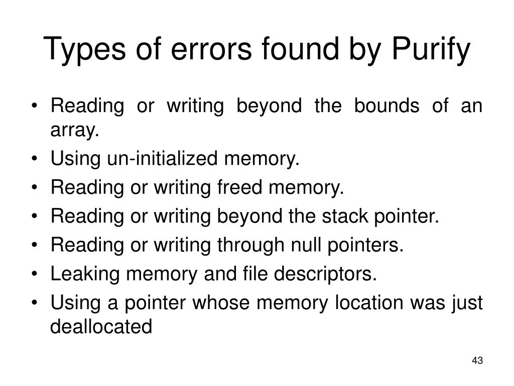 Types of errors found by Purify