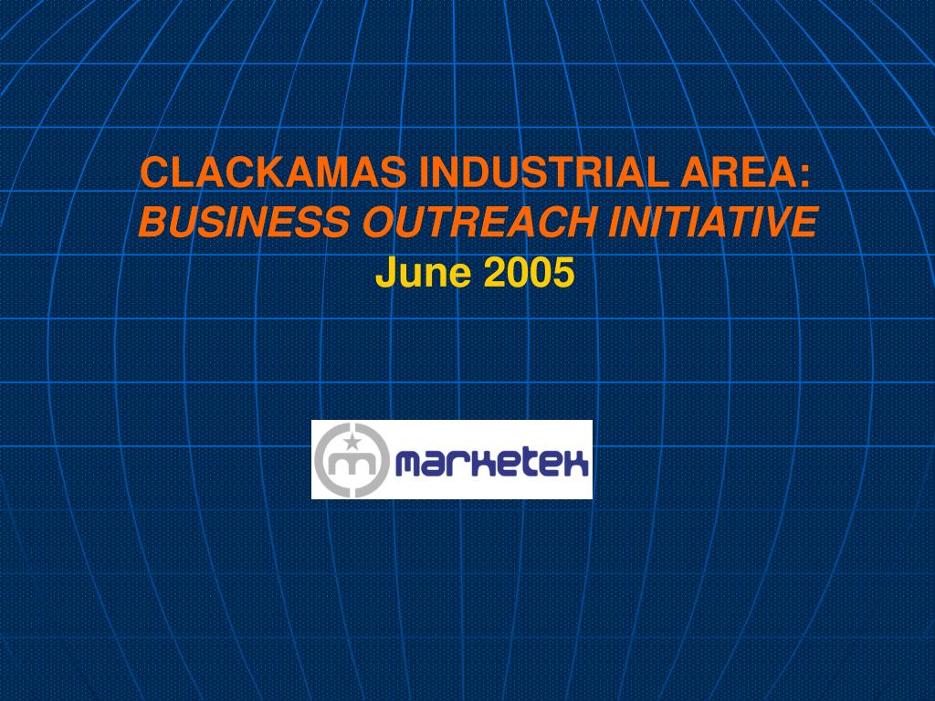 clackamas industrial area business outreach initiative june 2005 l.