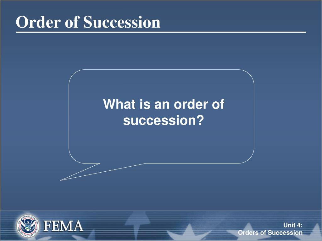 What is an order of succession?