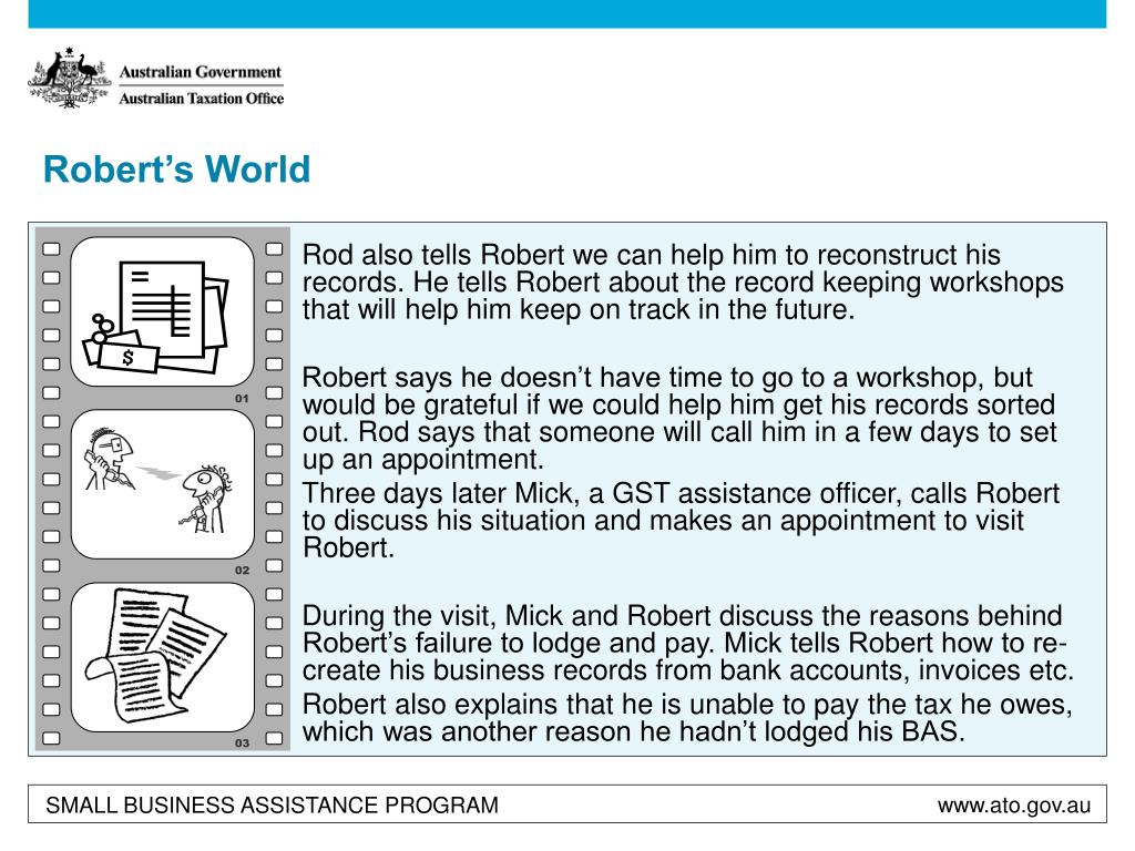 Rod also tells Robert we can help him to reconstruct his records. He tells Robert about the record keeping workshops that will help him keep on track in the future.