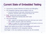 current state of embedded testing