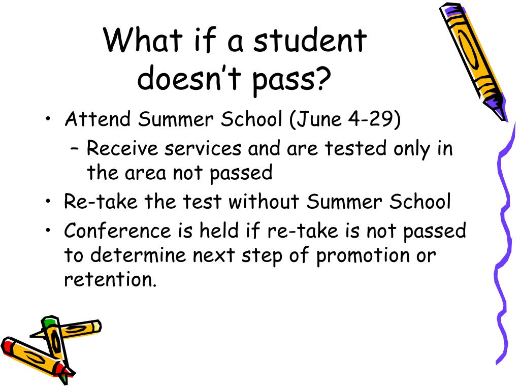 What if a student doesn't pass?