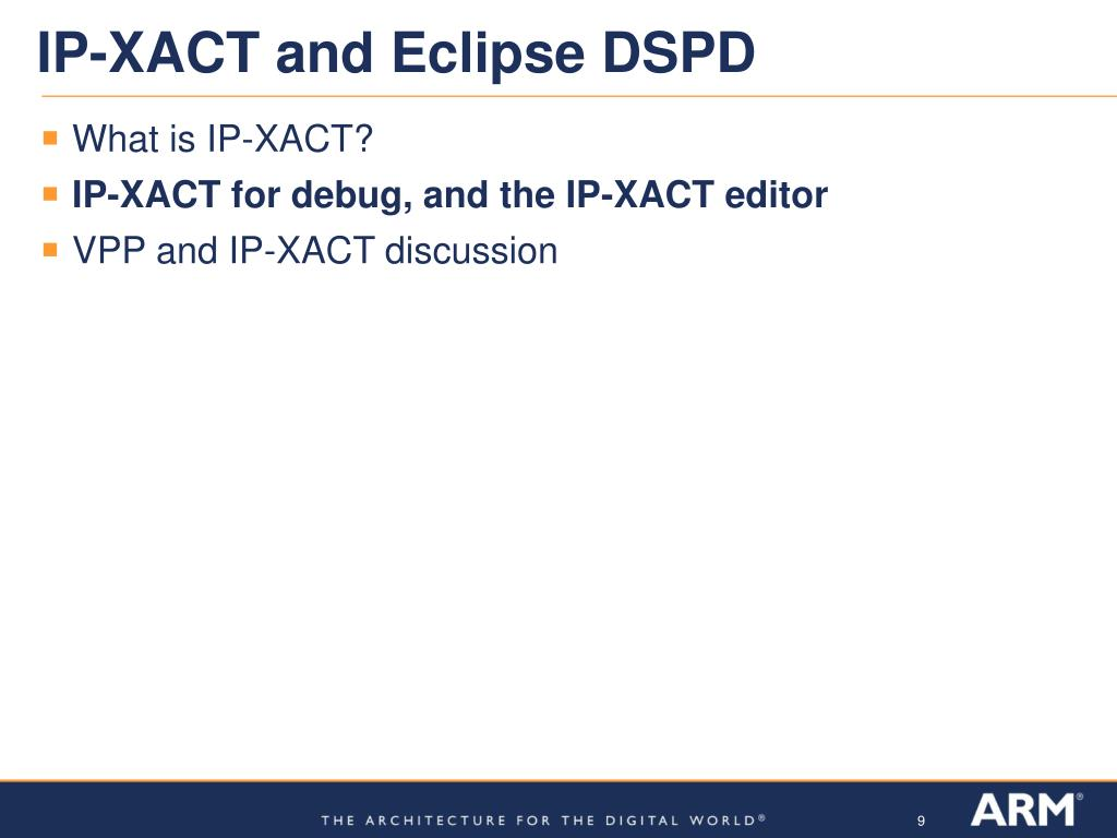 IP-XACT and Eclipse DSPD