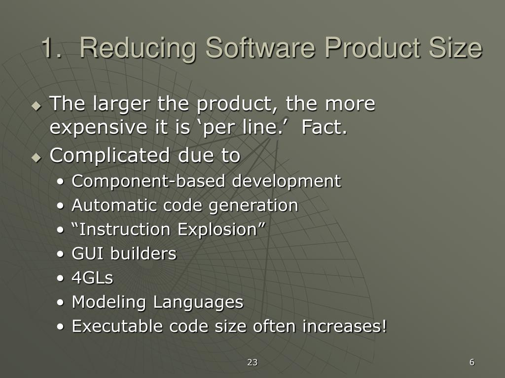 1.  Reducing Software Product Size