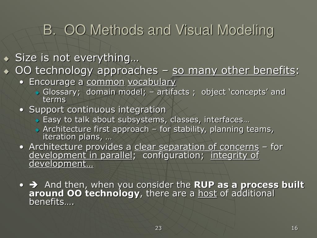 B.  OO Methods and Visual Modeling