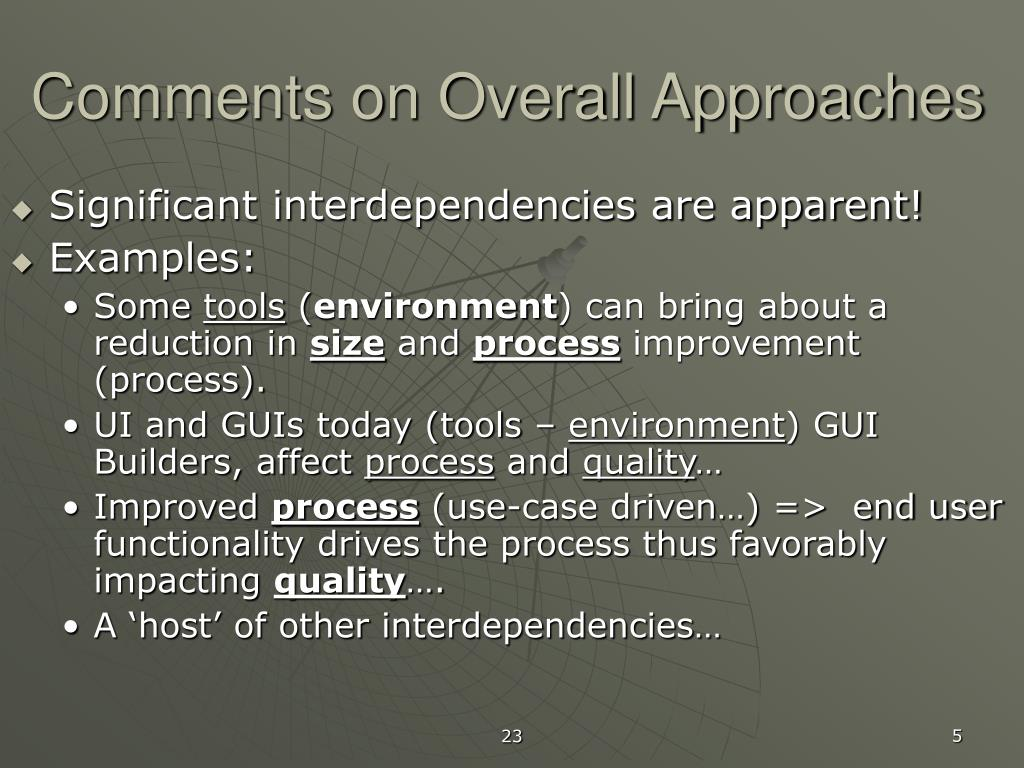 Comments on Overall Approaches
