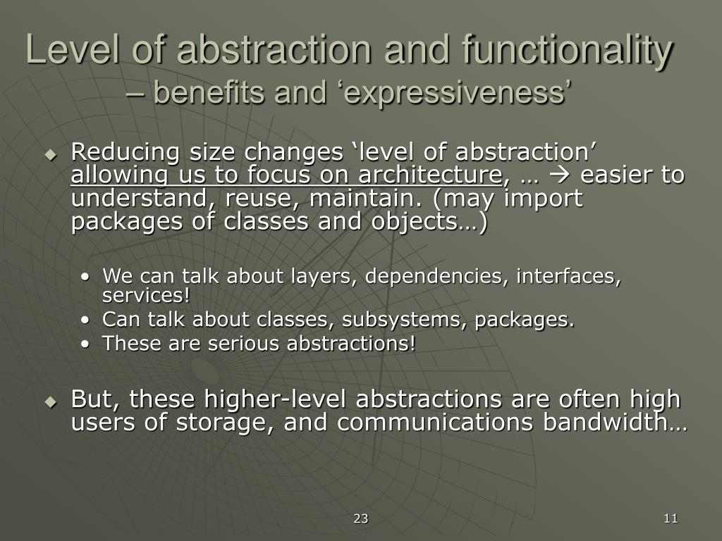 Level of abstraction and functionality