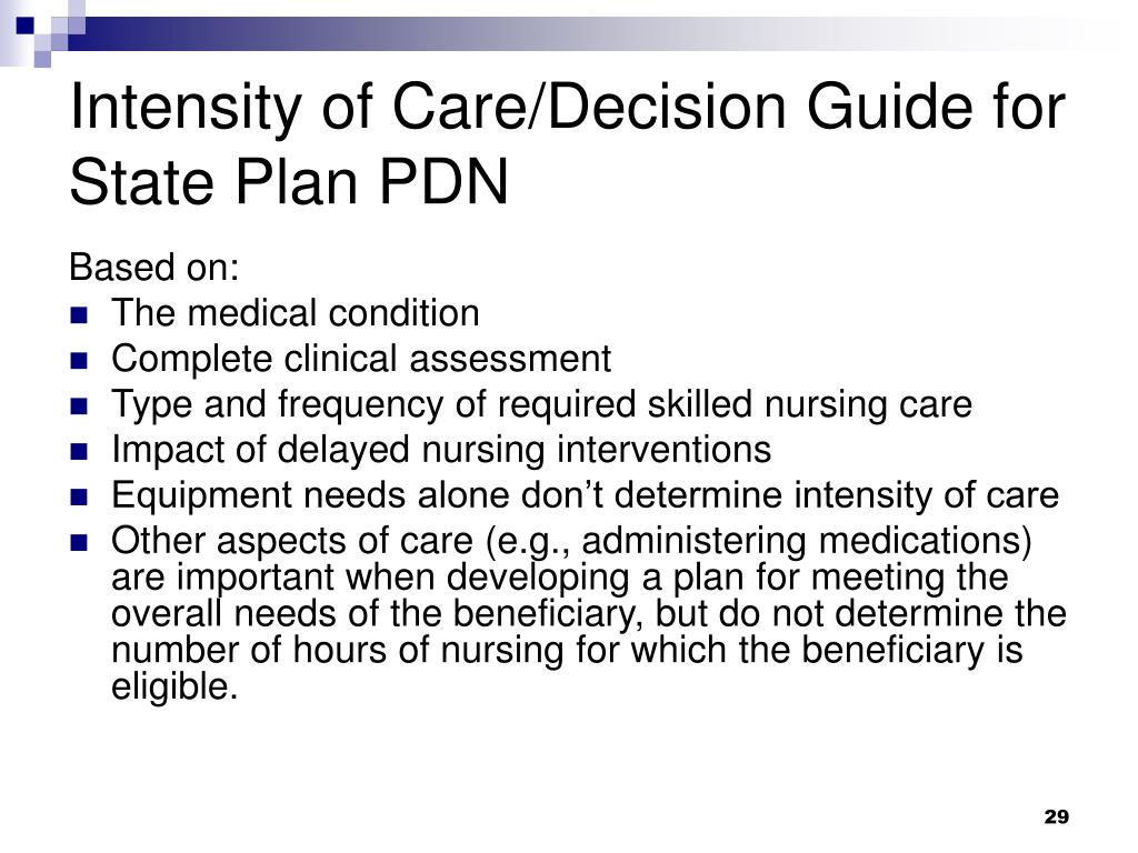 Intensity of Care/Decision Guide for State Plan PDN
