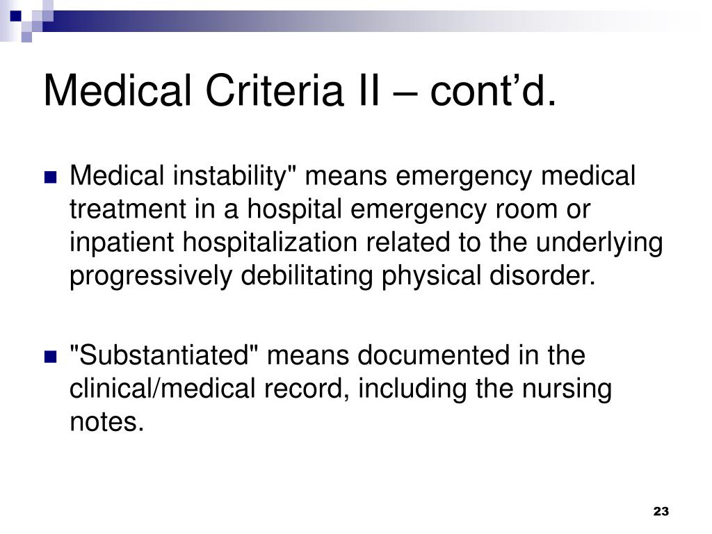 Medical Criteria II – cont'd.