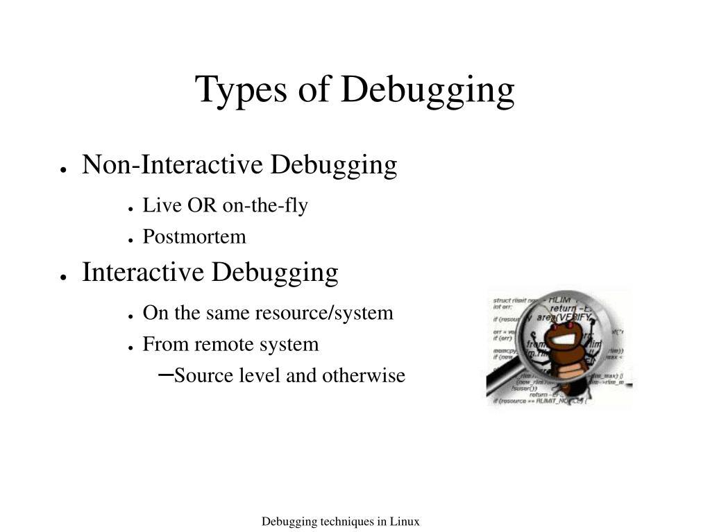 Types of Debugging