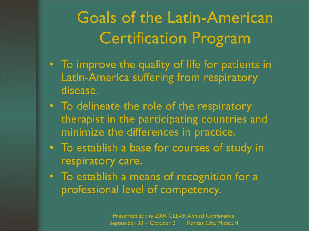 Goals of the Latin-American Certification Program