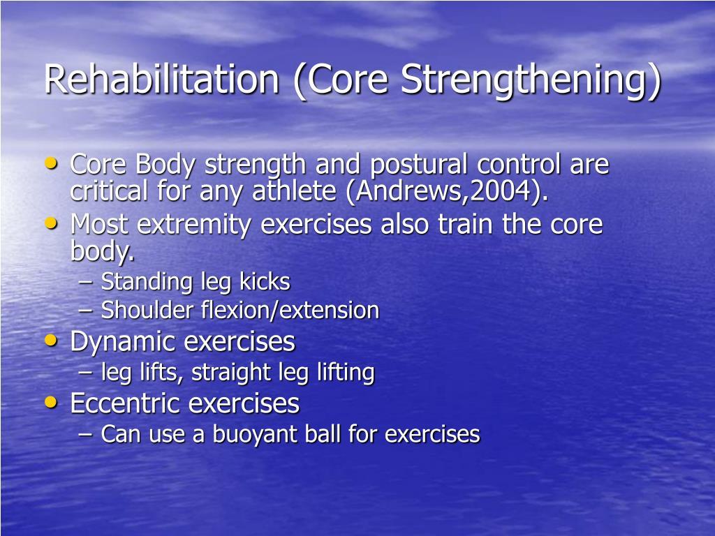 Rehabilitation (Core Strengthening)