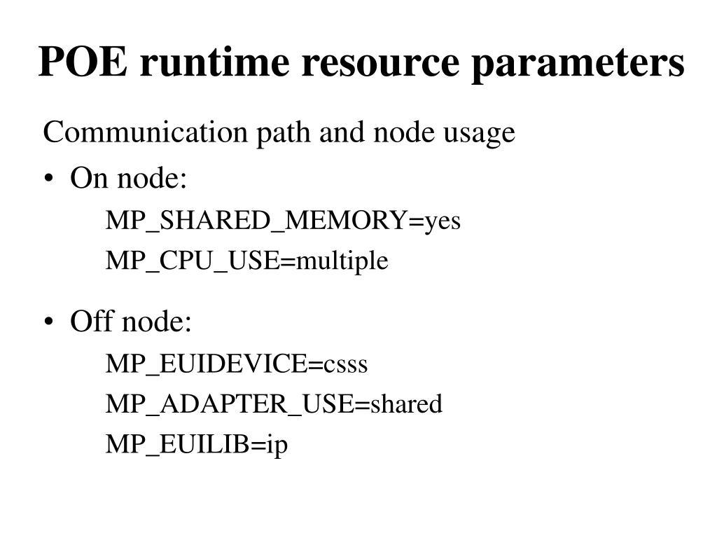 POE runtime resource parameters