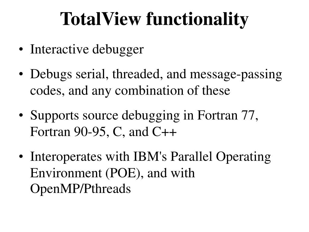 TotalView functionality