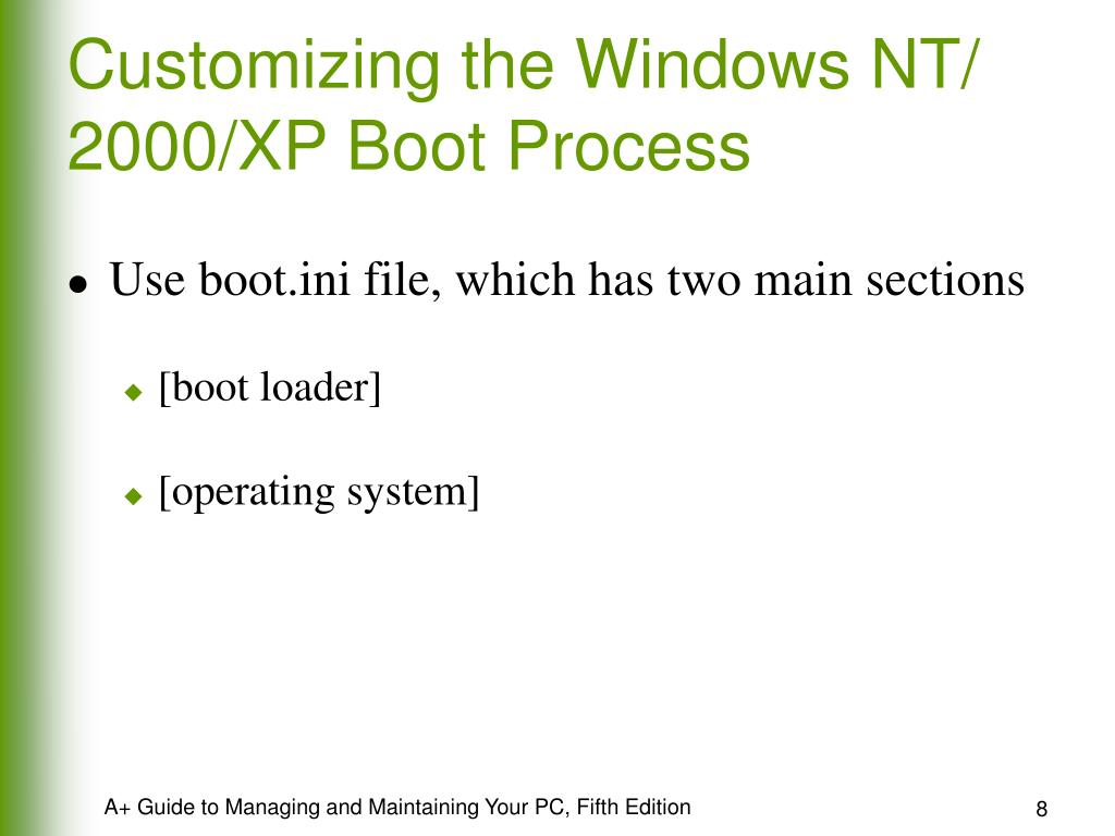 Customizing the Windows NT/ 2000/XP Boot Process