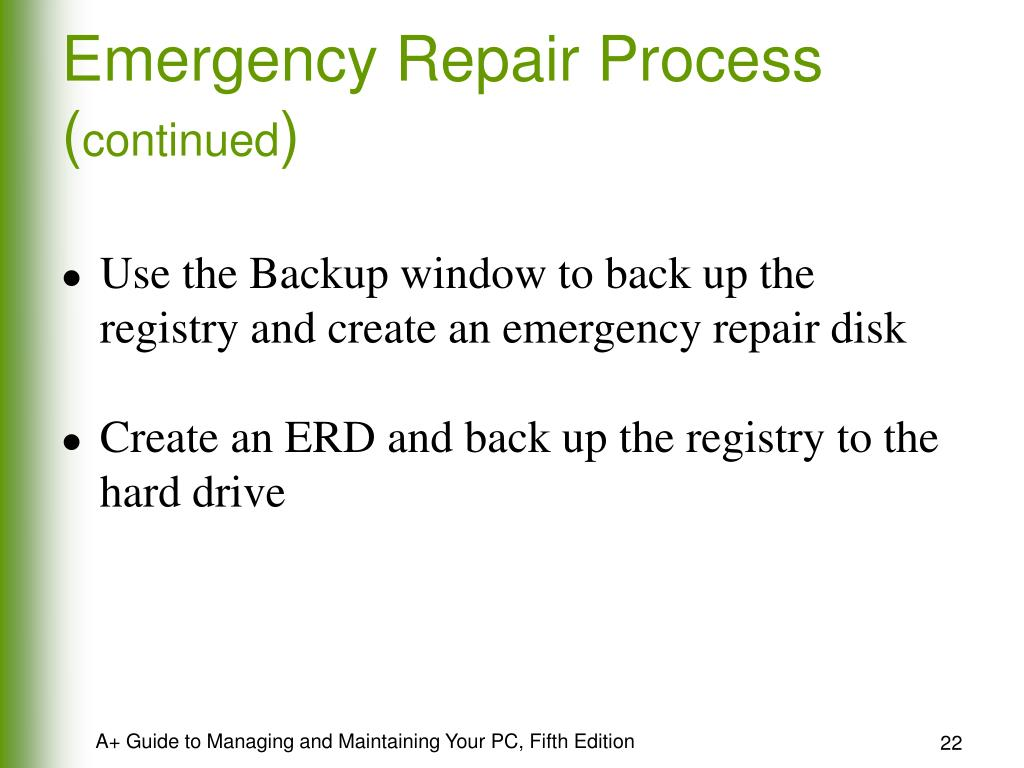 Emergency Repair Process (