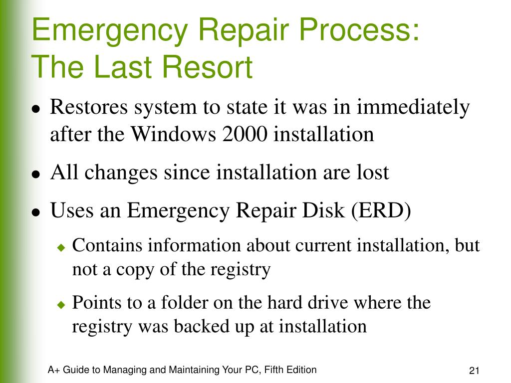 Emergency Repair Process: