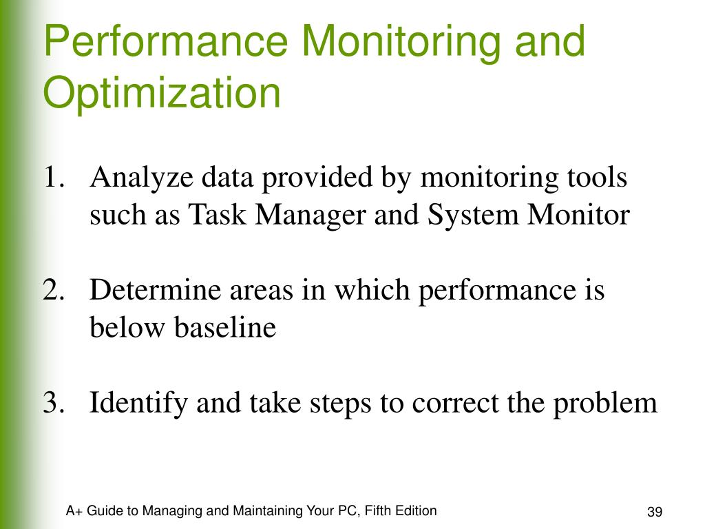 Performance Monitoring and Optimization