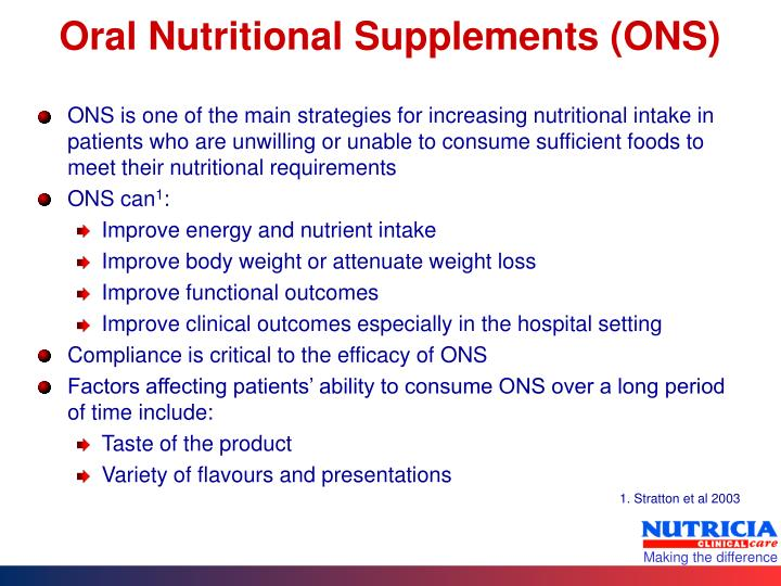 Oral nutritional supplements ons