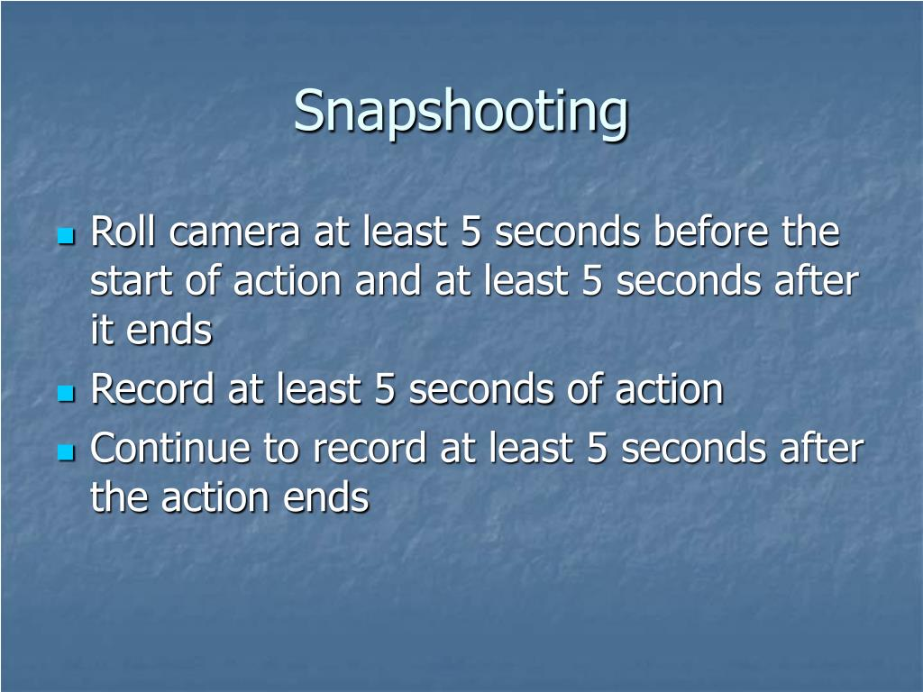 Snapshooting