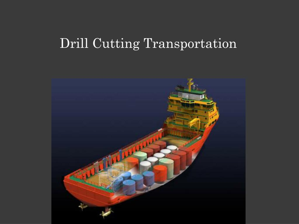 Drill Cutting Transportation