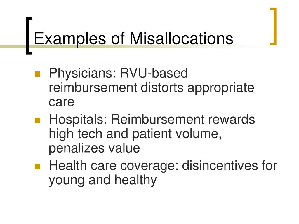 Examples of Misallocations