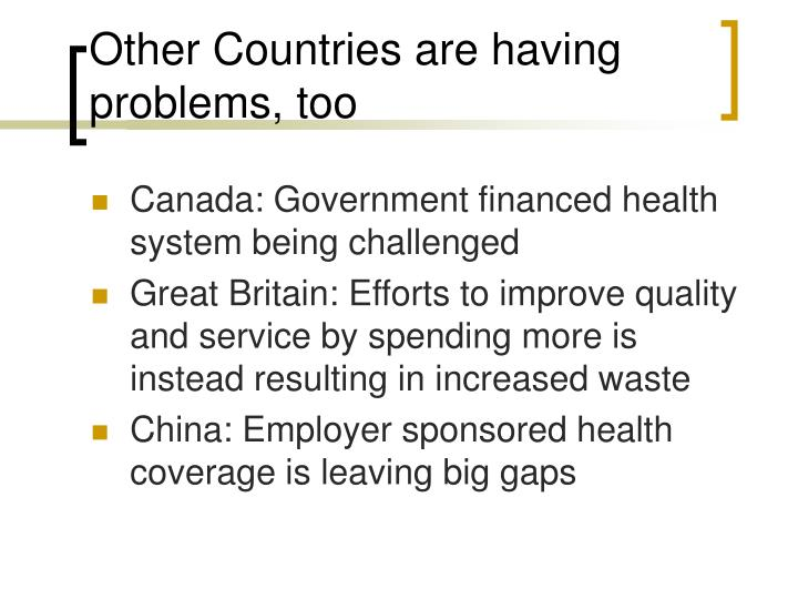 Other countries are having problems too