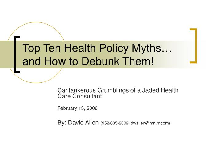 Top ten health policy myths and how to debunk them